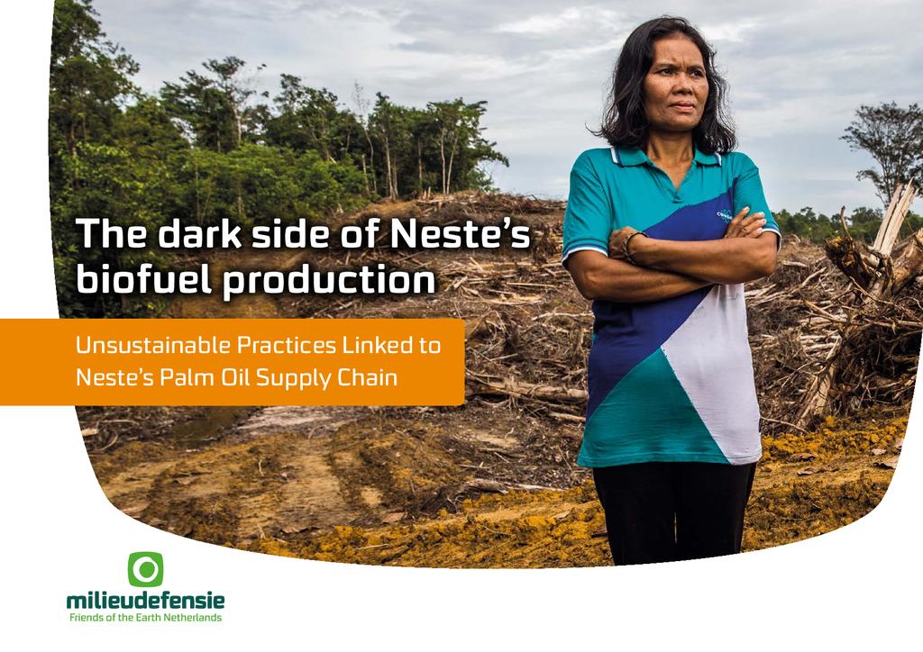 Voorbeeld van de eerste pagina van publicatie 'The Dark Side of Neste's Biofuel Production'