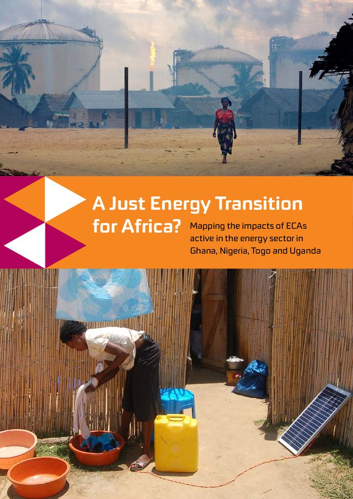 Voorbeeld van de eerste pagina van publicatie 'A Just Transition for Africa?  Mapping the impacts of ECAs active in the energy sector in Ghana, Nigeria, Togo and Uganda'